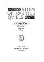 Stops of Various Qvills