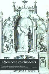 Algemeene geschiedenis: Volumes 7-8