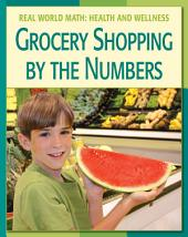 Grocery Shopping by the Numbers