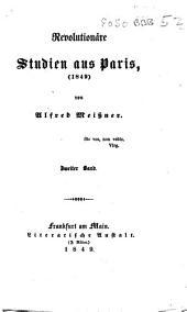 Revolutionäre Studien aus Paris, 1849: Volume 2