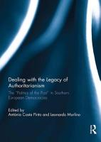 Dealing with the Legacy of Authoritarianism PDF