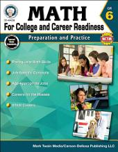 Math for College and Career Readiness, Grade 6: Preparation and Practice