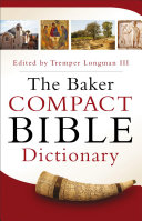 The Baker Compact Bible Dictionary PDF