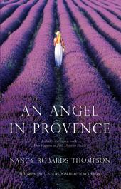 An Angel in Provence: What Happens in Paris (Stays in Paris?)