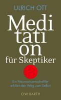 Meditation f  r Skeptiker PDF