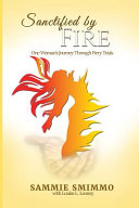 Sanctified by Fire Book