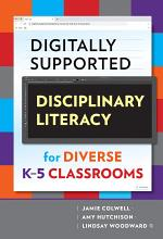 Digitally Supported Disciplinary Literacy for Diverse K-5 Classrooms