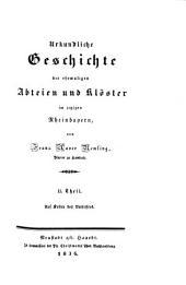 Urkundl. Geschichte der ehem. Abteien u. Klöster in Rheinbayern: Band 2
