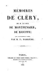 Mémoires de Cléry: de m. le duc de Montpensier, de Riouffe