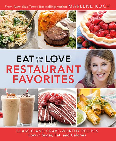 Download Eat What You Love  Restaurant Favorites Book