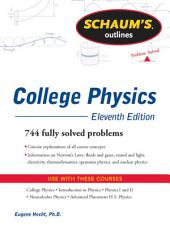 Schaum's Outline of College Physics, 11th Edition: Edition 11