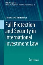 Full Protection and Security in International Investment Law