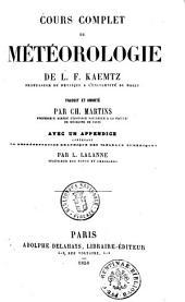 Cours complet de météorologie de L. F. Kaemtz,...: avec un appendice contenant la représentation graphique des tableaux numériques