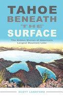 Tahoe Beneath the Surface