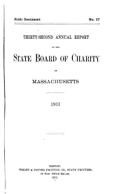 Annual Report of the State Board of Charity of Massachusetts: Volume 32