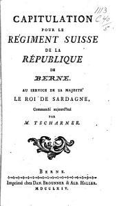 Capitulation pour le régiment Suisse de la République de Berne au service de Sa Majesté le roi de Sardagne, commandé aujourd'hui par M. Tscharner