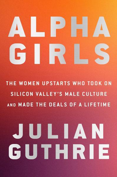 Download Alpha Girls Book