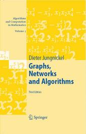 Graphs, Networks and Algorithms: Edition 3