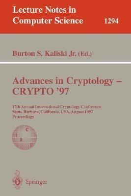 Advances in Cryptology   CRYPTO  97 PDF