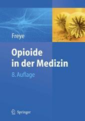 Opioide in der Medizin: Ausgabe 8