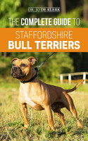 The Complete Guide to Staffordshire Bull Terriers PDF