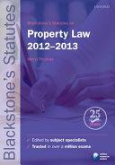 Blackstone's Statutes on Property Law 2012-2013