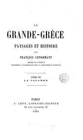 La Grande-Grèce, paysages et histoire: Volume 3