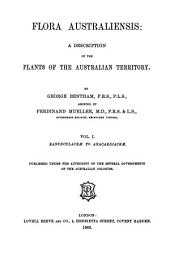 Flora Australiensis: A Description of the Plants of the Australian Territory, Volume 1