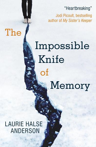 Download The Impossible Knife of Memory Book