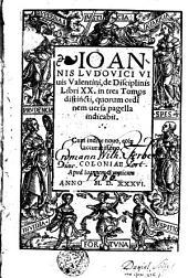 De Disciplinis: libri XX in tres tomos distincti quorum ordinem versa pagella indicabit
