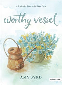 Worthy Vessel