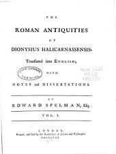 The Roman Antiquities of Dionysius Halicarnassensis: Volume 1
