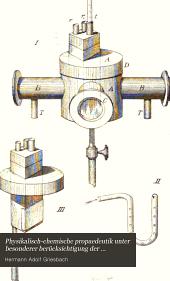 Physikalisch-chemische propaedeutik unter besonderer berücksichtigung der medicinischen wissenschaften und mit historischen und biographischen angaben: Band 1