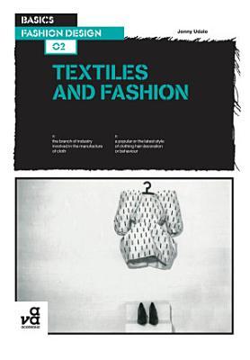 Basics Fashion Design 02  Textiles and Fashion