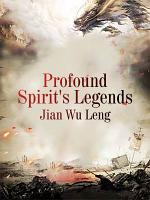 Profound Spirit s Legends PDF