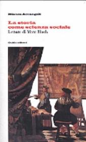 La storia come scienza sociale: letture di Marc Bloch