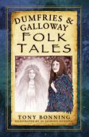 Dumfries   Galloway Folk Tales PDF
