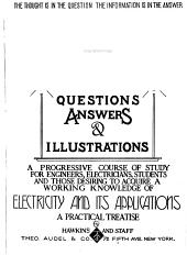 Hawkins Electrical Guide ...: Questions, Answers & Illustrations; a Progressive Course of Study for Engineers, Electricians, Students and Those Desiring to Acquire a Working Knowledge of Electricity and Its Applications; a Practical Treatise, Volume 9