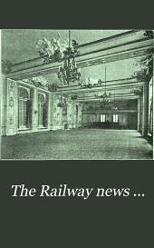 The Railway News ...: Volume 80