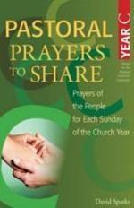 Pastoral Prayers to Share Year C