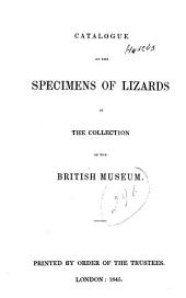 Catalogue of the Specimens of Lizards in the Collection of the British Museum