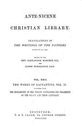 Ante-Nicene Christian Library: Translations of the Writings of the Fathers Down to A.D. 325, Volume 22