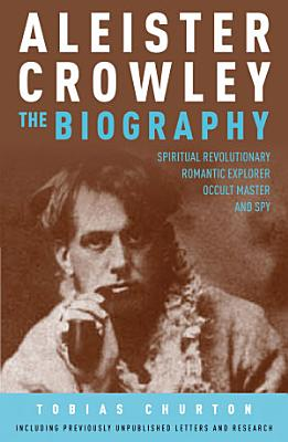 Aleister Crowley  The Biography PDF