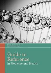 Guide To Reference In Medicine And Health Book PDF