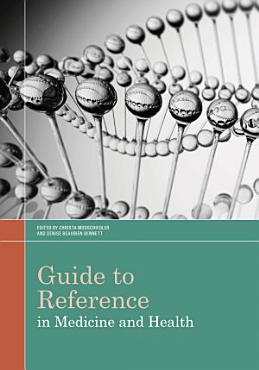 Guide to Reference in Medicine and Health PDF