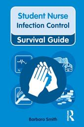 Nursing & Health Survival Guide: Infection Control