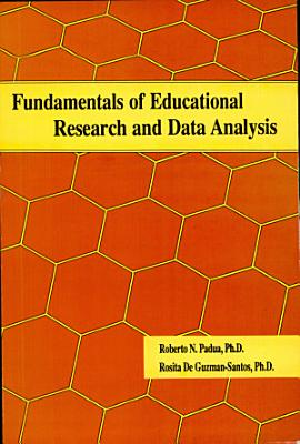 Fundamentals of Educational Research and Data Analysis