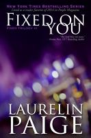 Fixed On You  Fixed   Book 1  PDF