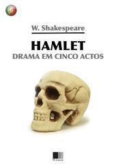 Hamlet. Drama em 5 actos.