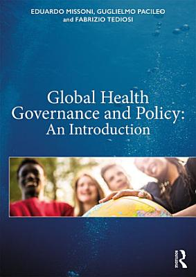 Global Health Governance and Policy